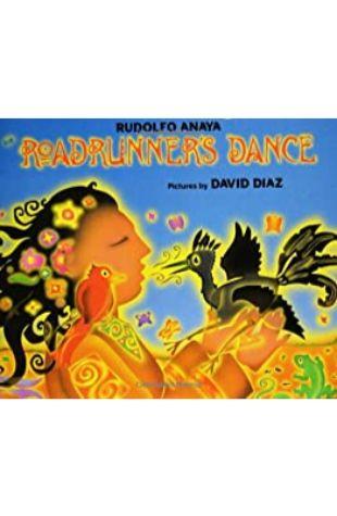 Roadrunner's Dance Rudolfo Anaya