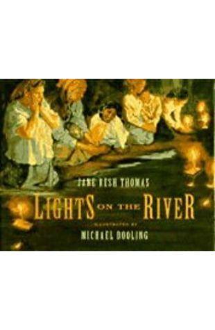 Lights on the River Jane Resh Thomas