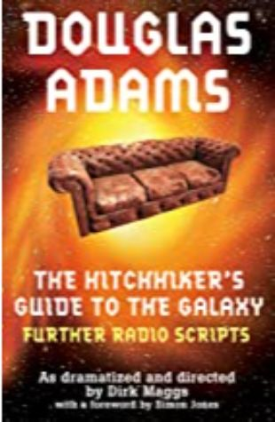 The Hitchhiker's Guide to the Galaxy: Quintessential Phase by Douglas Adams