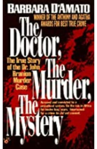 The Doctor, The Murder, The Mystery by Barbara D' Amato