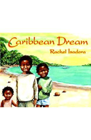 Caribbean Dream Rachel Isadora