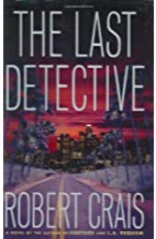 The Last Detective Robert Crais