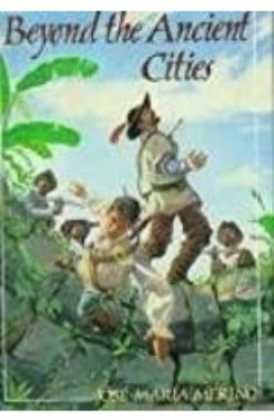 Beyond the Ancient Cities José María Merino, Helen Lane (tr.)