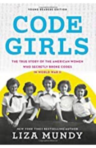 Code Girls Liza Mundy