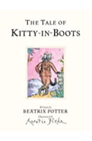 The Tale of Kitty-in-Boots Beatrix Potter