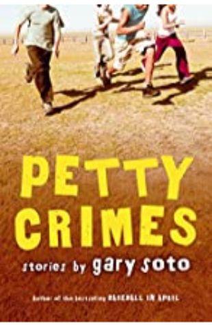 Petty Crimes Gary Soto