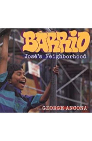 Barrio: José's Neighborhood by George Ancona