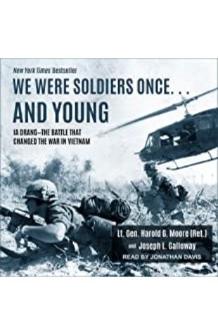 We Were Soldiers Once… and Young Harold G. Moore and Joseph L. Galloway