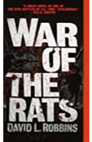War of the Rats David L. Robbins