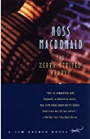 The Zebra-Striped Hearse: A Lew Archer Novel by Ross Macdonald