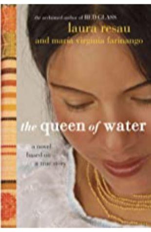 The Queen of Water Laura Resau and María Virginia Farinango