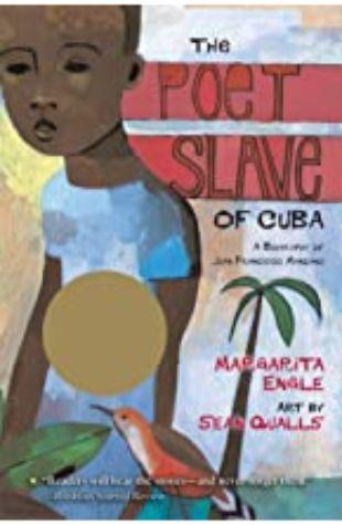 The Poet Slave of Cuba Margarita Engle