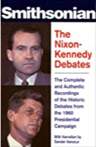 The Nixon-Kennedy Debates by Peter Marcus