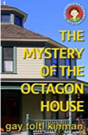 The Mystery of the Octagon House Gay Toltl Kinman