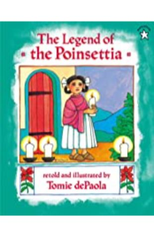 The Legend of the Poinsettia Tomie dePaola