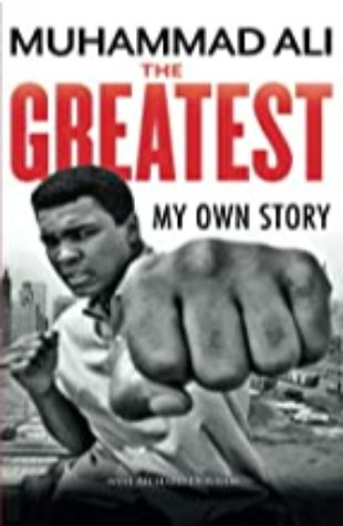 The Greatest: My Own Story by Dion Graham