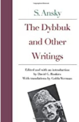 The Dybbuk by S. Ansky