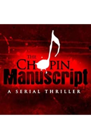 The Chopin Manuscript: A Serial Thriller by Lee Child, David Corbett, Joseph Finder, Jim Fusilli, John Gilstrap, James Grady, David Hewson, P. J. Parrish, and Jeffery Deaver
