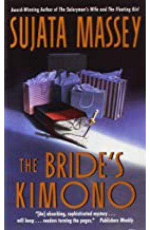 The Bride's Kimono Sujata Massey