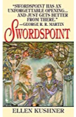 Swordspoint: A Melodrama of Manners by Ellen Kushner