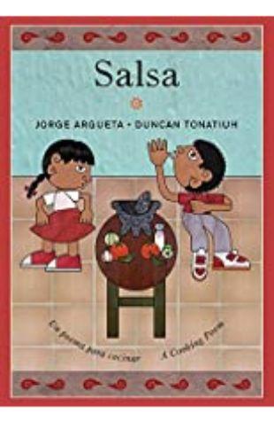 Salsa: Un poema para cocinar / A Cooking Poem Jorge Argueta