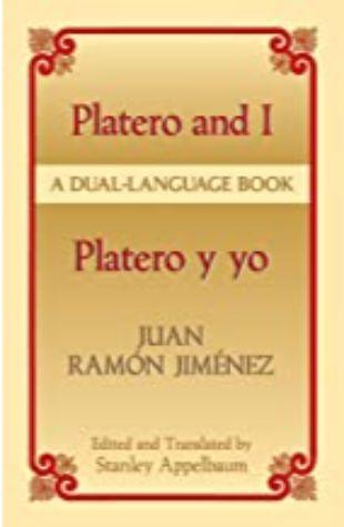 Platero y yo / Platero and I Juan Ramón Jiménez