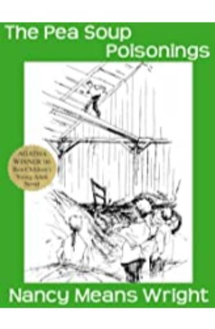 Pea Soup Poisonings by Nancy Means Wright