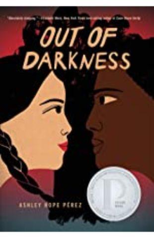 Out of Darkness Ashley Hope-Pérez