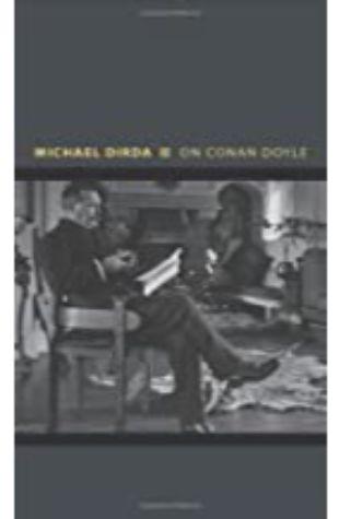 On Conan Doyle Michael Dirda