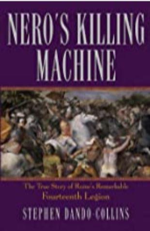 Nero's Killing Machine Stephen Dando-Collins