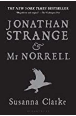 Jonathan Strange & Mr. Norrell Susanna Clarke