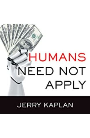 Humans Need Not Apply by John Pruden