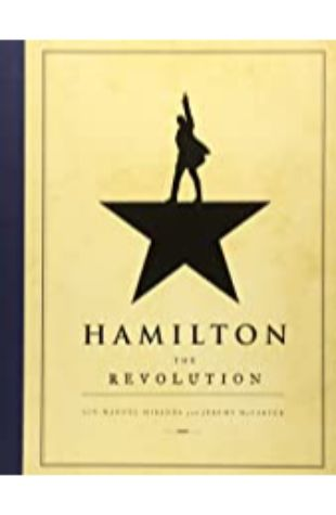 Hamilton: The Revolution by Mariska Hargitay, with the authors