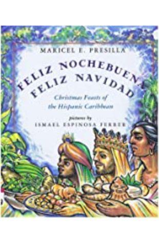 Feliz Nochebuena, Feliz Navidad Maricel E. Presilla