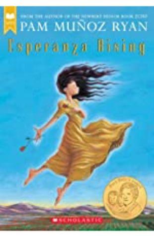 Esperanza Rising Pam Muñoz Ryan