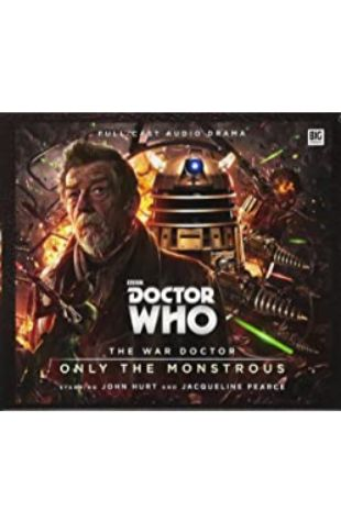 Doctor Who: The War Doctor: Only The Monstrous Nicholas Briggs