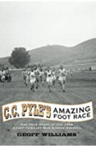 C.C. Pyle's Amazing Foot Race Geoff Williams