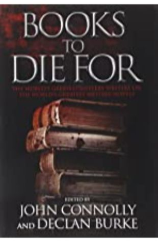 Books to Die For by John Connolly/Declan Burke