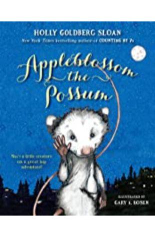 Appleblossom the Possum Holly Goldberg Sloan
